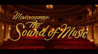 Movievaganza: The Sound of Music